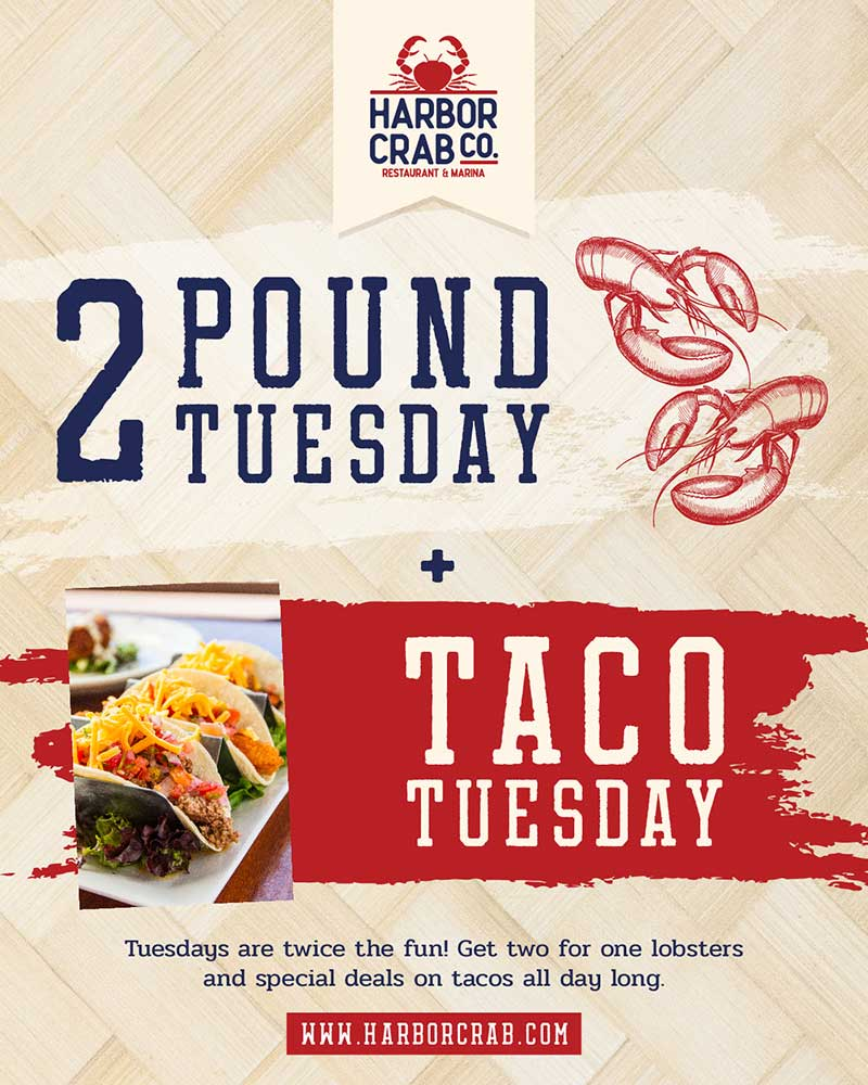 Tuesday: 2 Pound Tuesday + Taco Tuesday
