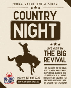 Country Night at Harbor Crab flyer, featuring the big revival band, starting at 7:30pm on March 15th