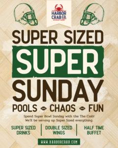 Super Sized Super Sunday at Harbor Crab Flyer