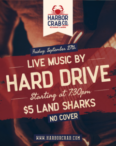 Flyer for live music with Hard Drive on Friday, Sept. 27th at 7:30pm, with $5 Land Sharks, no cover