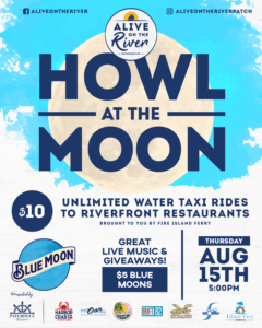 Flyer for Howl at the Moon Alive on the River on August 15th at 5pm