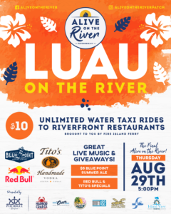 Flyer for Luau on the River on August 29th at 5pm.