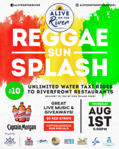 Flyer for Reggae Sun Splash Alive on the River on August 1st at 5pm