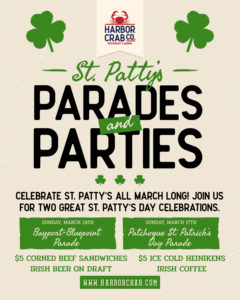St. Patrick's Day Parades and Parties flyer, at Harbor Crab on March 17th and March 24th
