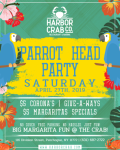 flyer for the parrot head party with big margarita fun at harbor crab on saturday april 27th