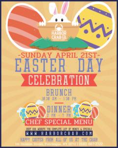 flyer for easter sunday celebration at harbor crab on april 21st. enjoy brunch or dinner with special chef menus