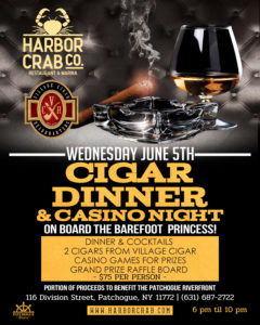 Flyer for Cigar Dinner and Casino Night on board the Barefoot Princess on Wednesday June 5th for $75 per person.