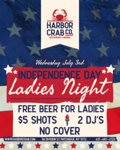 Flyer for Independence Day Ladies Night on July 3rd.