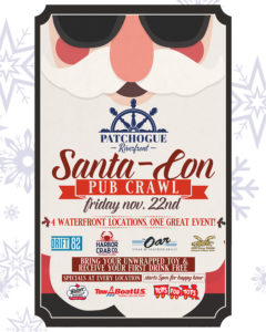 Flyer for Santa-Con Pub Crawl on Friday, Nov. 22nd. 4 Waterfront locations, one great event. Drift82, HarborCrab, The Oar, Off Key Tikki, Bring your unwrapped toy and receive your first drink free. Specials at event location. Starts at 5pm for happy Hour.