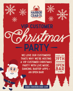 Flyer for VIP customer Christmas party. We love our customers! That's why we're hosting a VIP customer Christmas party with live music, dancing, bartop apps and an open bar. Thursday, December 19th, open bar 6 - 7pm