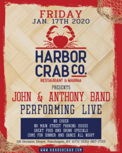 Flyer for Friday, January 17th for the John & Anthony band performing live. No cover, no main street parking issues, great food and drink specials, come for dinner and dance all night.