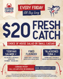 End your week with the catch of the day! Enjoy Teriyaki Salmon, Fried Flounder, or Blackened Tuna for only $20 all day long!