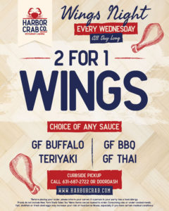 Fly into Hump Day with 2 for 1 Wing Night! Choose from buffalo, teriyaki, BBQ, or thai sauce!