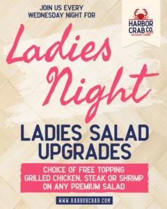 Ladies Night, free salad toppings on Wednesday nights