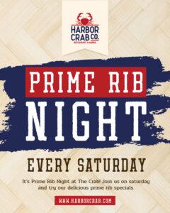 Prime Rib Night Saturdays $29.95